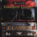 16 Great Southern Gospel Classics, Vol. 1 image