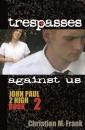 Trespasses Against Us