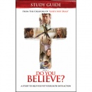 Do You Believe? Study Guide: A 4-Week Study Based on the Major Motion Picture