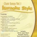 Karaoke Style: Choir Songs, Vol. 1