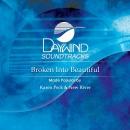 Broken Into Beautiful